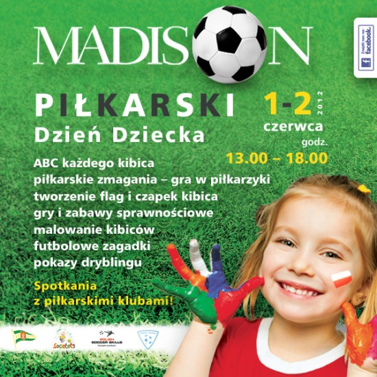 4 Galeria Handlowa Madison, galeria Madison, GH Madison, Madison, Madison Gdańsk, Mistrzowski Czerwiec, Monika Trzcińska, Piłkarski Dzień Dziecka, PROMO
