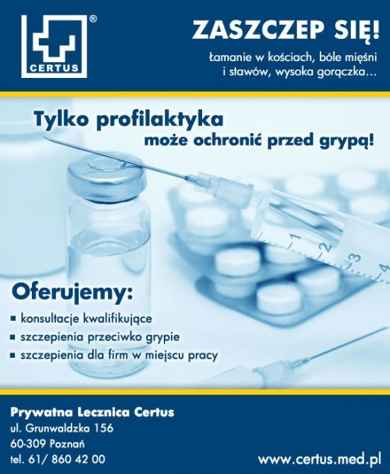2 Certus, certus poznań, grypa, grypa objawy, grypa powikłania, Influvac, powikłania po grypie, PROMO, prywatna lecznica certus, świńska grypa, szczepienia dla firm, szczepienia przeciw grypie, szczepionki